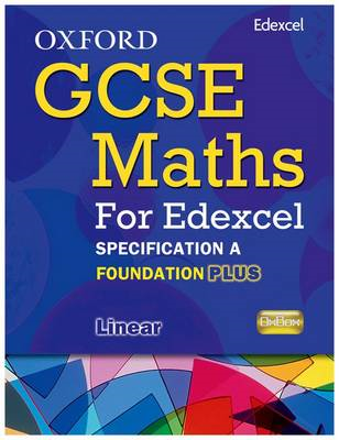 Oxford GCSE Maths for Edexcel: Specification A Student Book Foundation Plus (C-E) (BOK)