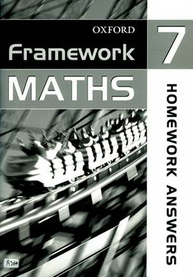 Framework Maths: Year 7: Homework Answer Book (BOK)