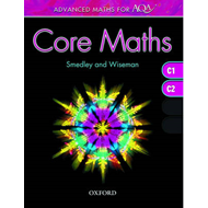 Advanced Maths for AQA: Core Maths C1+C2 (BOK)