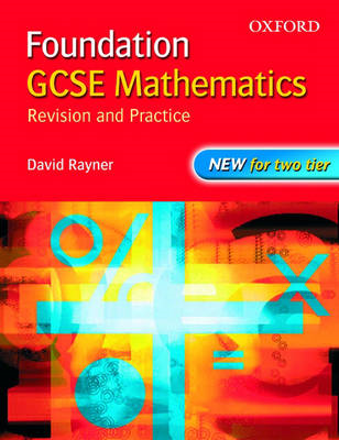 GCSE Mathematics: Revision and Practice: Foundation: Students' Book (BOK)