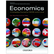 Economics: A Complete Course for IGCSE and O Level (BOK)