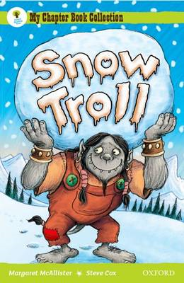 Oxford Reading Tree: All Stars: Pack 1A: Snow Troll (BOK)