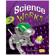 Science Works: 2: Student Book (BOK)