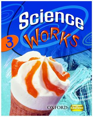 Science Works: 3: Student Book (BOK)
