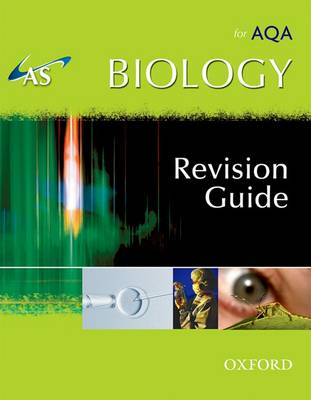 AS Biology for AQA Revision Guide (BOK)