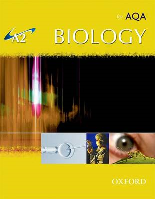 A2 Biology for AQA Student Book (BOK)