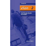 Elan: 2: A2 WJEC Self-study Guide with CD-ROM (BOK)