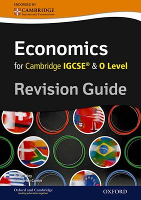 Complete Economics for Cambridge IGCSE (R) and O Level Revis (BOK)