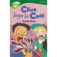 Oxford Reading Tree: Level 12: Treetops Stories: Clive Keeps His Cool (BOK)
