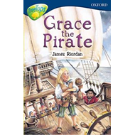 Oxford Reading Tree: Stage 14: TreeTops: New Look Stories: Grace the Pirate (BOK)