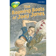 Oxford Reading Tree: Level 14: Treetops: More Stories A: the Booming Boots of Joey Jones (BOK)