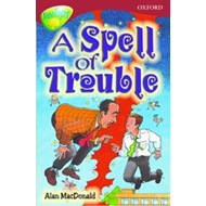 Oxford Reading Tree: Level 15: Treetops Stories: A Spell of (BOK)