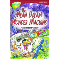 Oxford Reading Tree: Level 15: Treetops: More Stories A: the Mean Dream Wonder Machine (BOK)