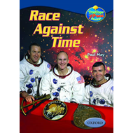 Oxford Reading Tree: Levels 13-14: Treetops True Stories: Race Against Time: The Story of Apollo 13 (BOK)
