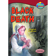 Oxford Reading Tree: Stages 15-16: TreeTops True Stories: Black Death (BOK)