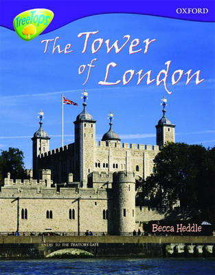 Oxford Reading Tree: Level 11:Treetops Non-Fiction: The Tower of London (BOK)