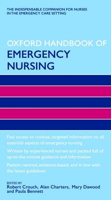Oxford Handbook of Emergency Nursing (BOK)