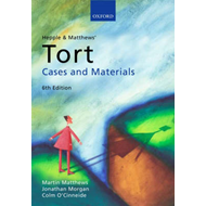 Hepple and Matthews' Tort: Cases and Materials (BOK)
