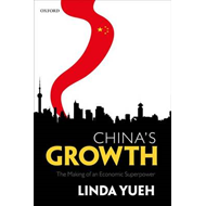 China's Growth: The Making of an Economic Superpower (BOK)