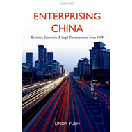 Enterprising China: Business, Economic, and Legal Developments Since 1979 (BOK)