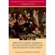 British North America in the Seventeenth and Eighteenth Cent (BOK)
