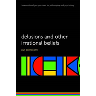 Delusions and Other Irrational Beliefs (BOK)
