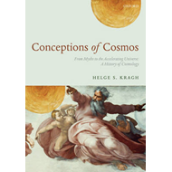 Conceptions of Cosmos: From Myths to the Accelerating Universe - A History of Cosmology (BOK)