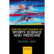 Oxford Dictionary of Sports Science and Medicine (BOK)