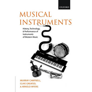 Musical Instruments: History, Technology and Performance of Instruments of Western Music (BOK)