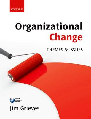 Organizational Change: Themes and Issues (BOK)