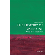 History of Medicine: A Very Short Introduction (BOK)