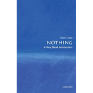 Nothing: A Very Short Introduction (BOK)