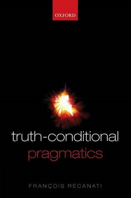 Truth-Conditional Pragmatics (BOK)