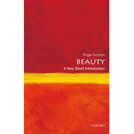 Beauty: A Very Short Introduction (BOK)