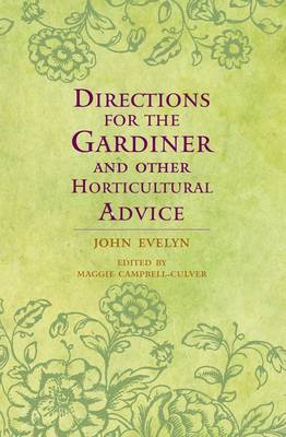Directions for the Gardiner: and Other Horticultural Advice (BOK)