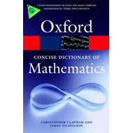 The Concise Oxford Dictionary of Mathematics (BOK)