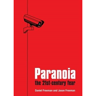 Paranoia: The 21st Century Fear (BOK)