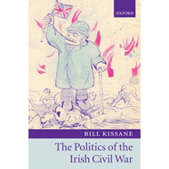 The Politics of the Irish Civil War (BOK)