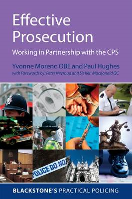 Effective Prosecution: Working In Partnership with the CPS (BOK)