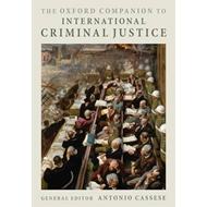 Oxford Companion to International Criminal Justice (BOK)