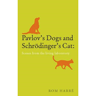 Pavlov's Dogs and Schrodinger's Cat: Scenes from the Living Laboratory (BOK)