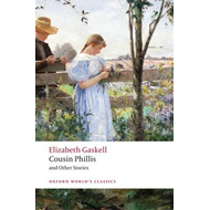 Cousin Phillis and Other Stories (BOK)