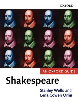 Shakespeare: An Oxford Guide (BOK)