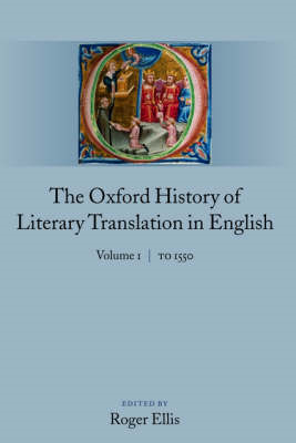 The Oxford History of Literary Translation in English: To 1550 (BOK)
