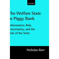 The Welfare State as Piggy Bank: Information, Risk, Uncertainty and the Role of the State (BOK)