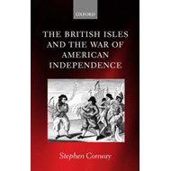 The British Isles and the War of American Independence (BOK)