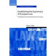 Establishing the Supremacy of European Law (BOK)