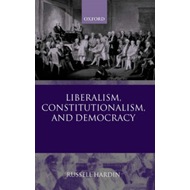 Liberalism, Constitutionalism and Democracy (BOK)