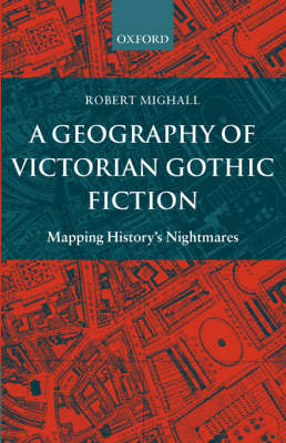 Geography of Victorian Gothic Fiction (BOK)