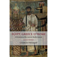 Egypt, Greece and Rome: Civilizations of the Ancient Mediterranean (BOK)